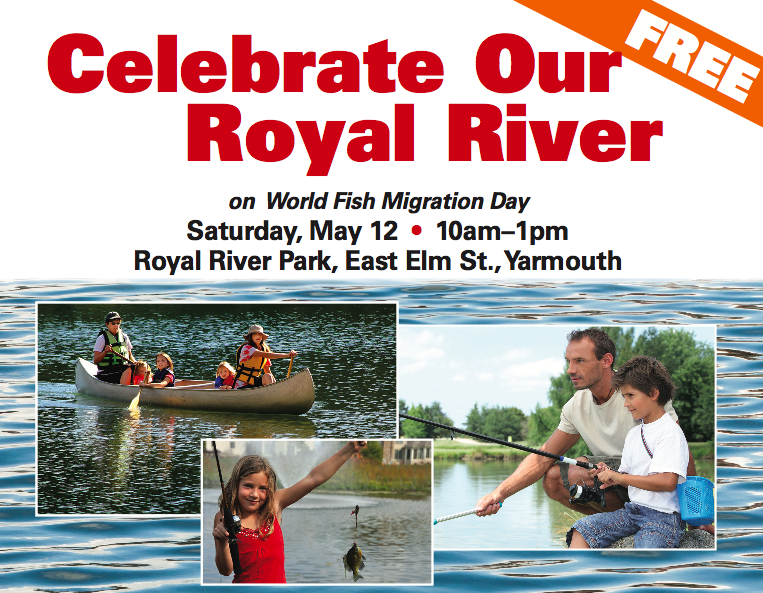 Celebrate Our Royal River - May 12th