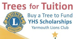 Yarmouth Lions Club selling trees to benefit Scholarship Fund